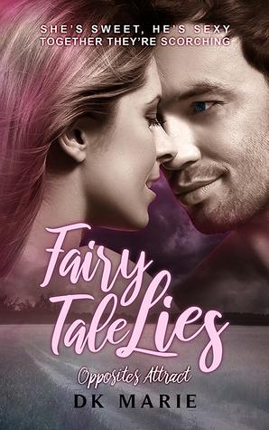 Fairy Tale Lies (Opposites Attract, #1)