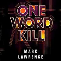 One Word Kill (Impossible Times #1)