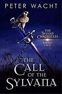 The Call of the Sylvana (The Sylvan Chronicles, #2)