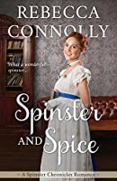 Spinster and Spice (The Spinster Chronicles, Book 3)