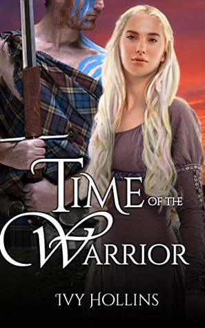 Time of the Warrior: A Medieval Time Travel Romance