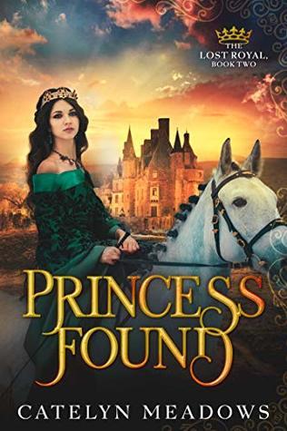 Princess Found: A Sweet Historical Romance