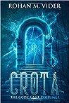 Crota (The Gods' Game #1)