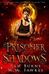 Prisoner of Shadows (Lords of the Underworld #2)