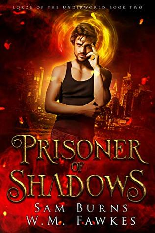 Prisoner of Shadows (Lords of the Underworld #2)
