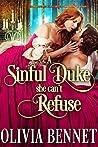 A Sinful Duke she can't Refuse