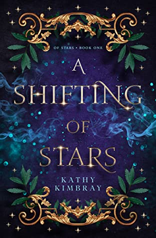 A  Shifting of Stars by Kathy Kimbray