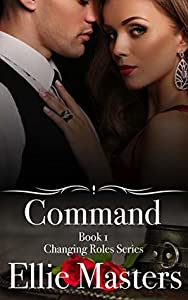 Command (Changing Roles, #1)