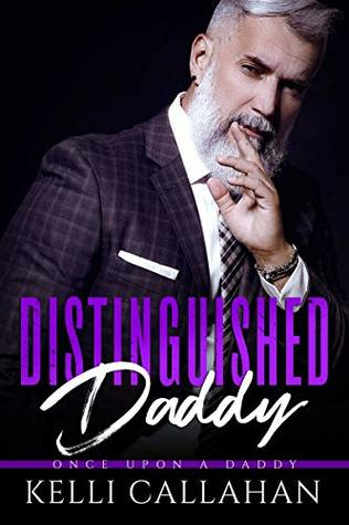 Distinguished Daddy (Once Upon a Daddy, #3)