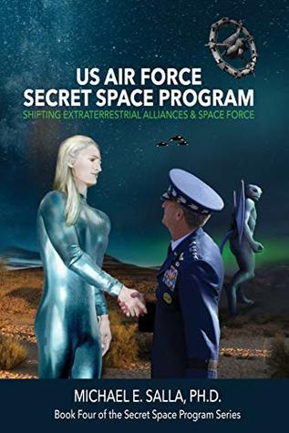 US Air Force Secret Space Program: Shifting Extraterrestrial