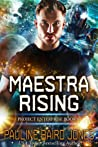 Maestra Rising (Project Enterprise, #8)