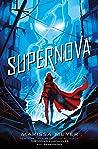Supernova (Renegades, #3)