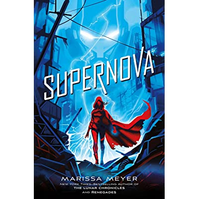 Supernova (Renegades, #3) by Marissa Meyer