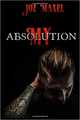 My Absolution (Absolution, #1)