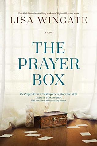 The Prayer Box (Carolina Heirlooms #1) by Lisa Wingate