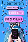 The Mysteriously Complicated Life of Ashlynn (The Heartbreaker Society #2)