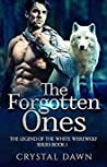 The Forgotten Ones (Legend of the White Werewolf #1)