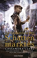 Die Geheimnisse des Schattenmarktes (Ghosts of the Shadow Market #1-10)