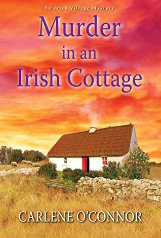 Murder in an Irish Cottage (Irish Village Mystery #5)