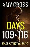 Days 109 to 116 (Mass Extinction Event #8)