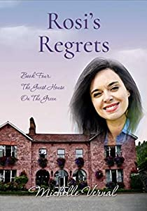 Rosi's Regrets (The Guesthouse on the Green #3)