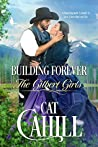 Building Forever (The Gilbert Girls, #1)