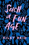 Such a Fun Age audiobook review free