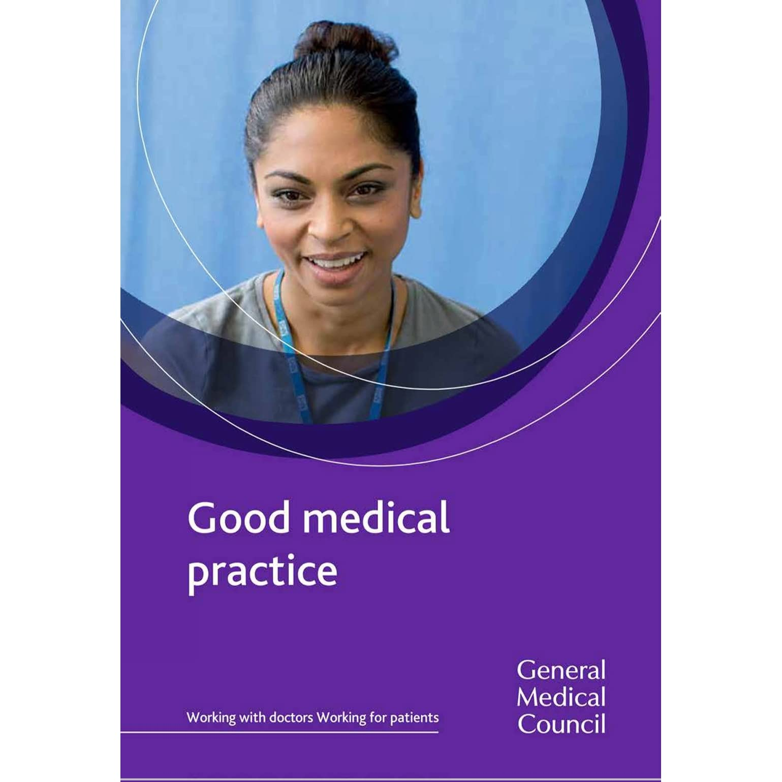 Good Medical Practice By General Medical Council