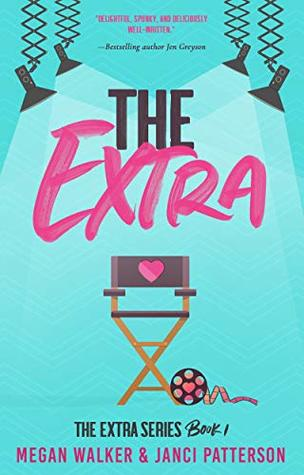 The Extra (The Extra Series, #1)