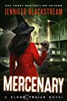 Mercenary (Blood Trails #5)