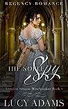 The Noble Spy: Regency Romance (London Season Matchmaker Book 2)