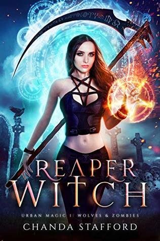 Reaper Witch: Wolves and Zombies