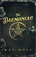 The Daemoniac (Gaslamp Gothic, #1)