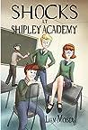 Shocks at Shipley Academy