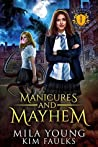 Manicures and Mayhem (Beautiful Beasts Academy #1)