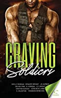 Craving Soldiers
