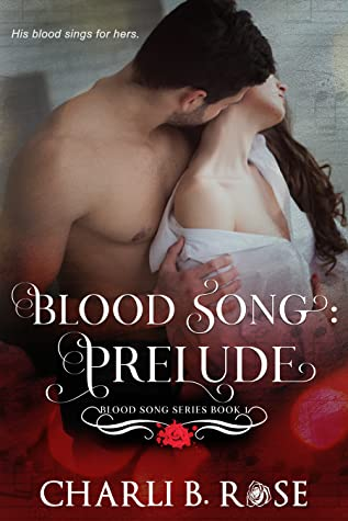 Blood-Song-Prelude-Blood-Song-Series-Book-1-Charli-B-Rose