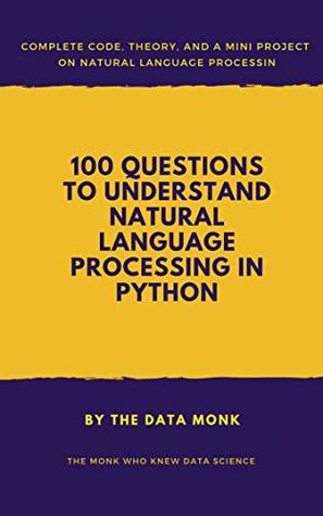 100 Questions To Understand Natural Language Processing in