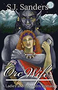 The Orc Wife (Monsterly Yours #1)