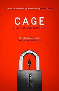 Cage (Reykjavik Noir Trilogy, #3)