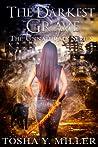 The Darkest Grave by Tosha Y. Miller