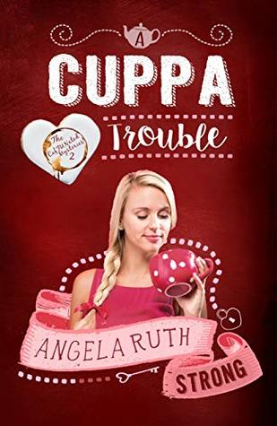 A Cuppa Trouble (The CafFUNated Mysteries #2)