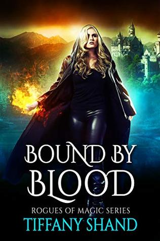 Bound by Blood (Rogues of Magic, #1)
