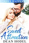 Sweet Attraction: A Small Town Sweet Romance (Love Happens)