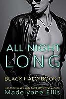 All Night Long (Black Halo Book 1)