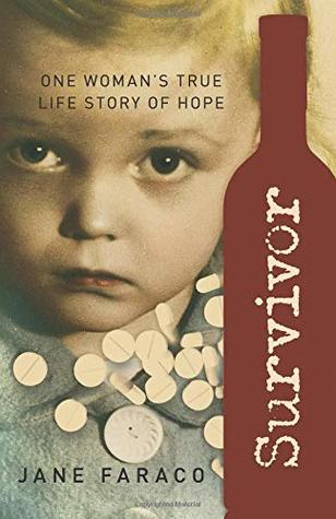Survivor: One Woman's True Life Story of Hope