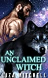 An Unclaimed Witch (Something Wicked, #4)