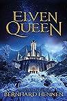 Elven Queen (The Saga of the Elven, #3)