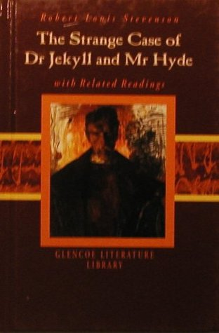 The Strange Case of Dr. Jekyll and Mr. Hyde with Related Readings