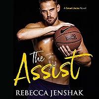 The Assist (Smart Jocks, #1)